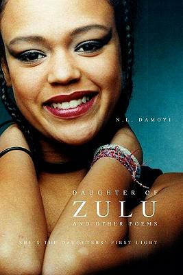 Daughter of Zulu and Other Poems