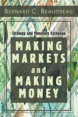 Making Markets And Making Money