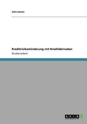 Kreditrisikominderung mit Kreditderivaten