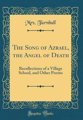The Song of Azrael, the Angel of Death