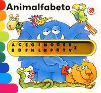 Animalfabeto. Ediz. a colori