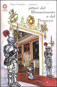 Segui il topolino scoprirai i pittori del Rinascimento e del barocco