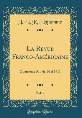 La Revue Franco-Américaine, Vol. 7
