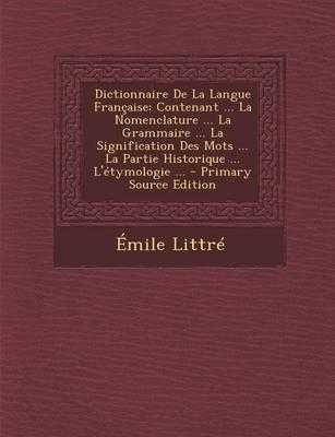 Dictionnaire de La Langue Francaise