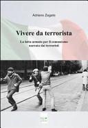 Vivere da terrorista
