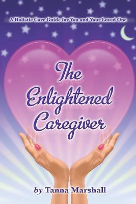The Enlightened Caregiver