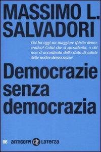 Democrazie senza democrazia