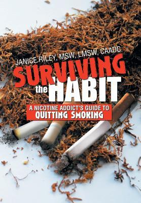 Surviving the Habit