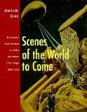Scenes of the world ...