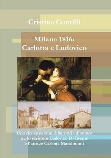 Milano 1816: Carlott...