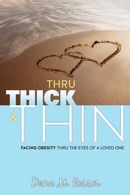 Thru Thick & Thin