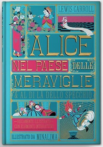 Alice nel paese delle meraviglie e Al di là dello specchio.