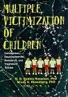 Multiple Victimization of Children