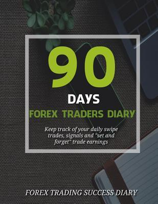 90 Days Forex Traders Diary