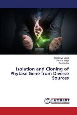 Isolation and Cloning of Phytase Gene from Diverse Sources