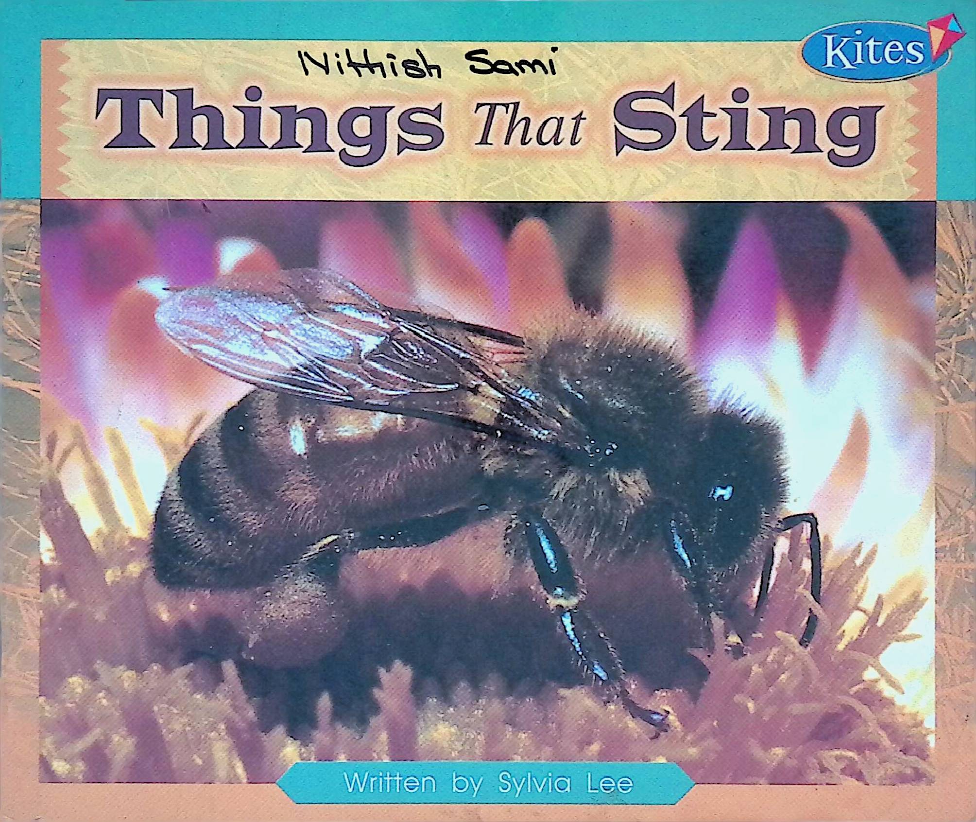 Things that sting / text by Sylvia Lee