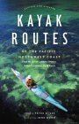 Kayak Routes of the Pacific Northwest Coast