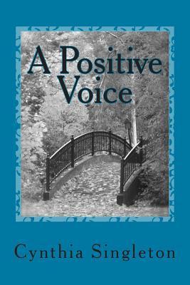 A Positive Voice