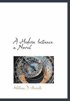 A Modern Instance a Novel