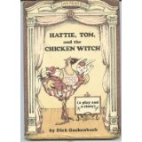 Hattie, Tom, and the Chicken Witch
