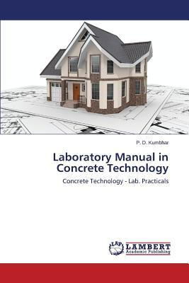 Laboratory Manual in Concrete Technology