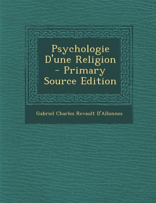 Psychologie D'Une Religion