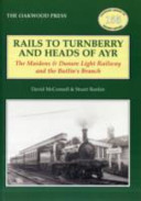 Rails to Turnberry and Heads of Ayr