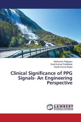 Clinical Significance of PPG Signals- An Engineering Perspective