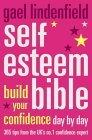 Gael Lindenfield's Self-esteem Bible