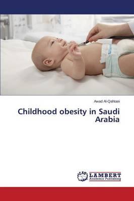 Childhood obesity in Saudi Arabia