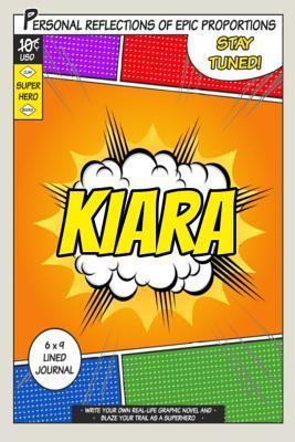 Superhero Kiara Jour...