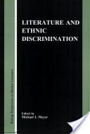 Literature and Ethnic Discrimination
