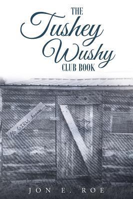 The Tushey Wushy Club Book
