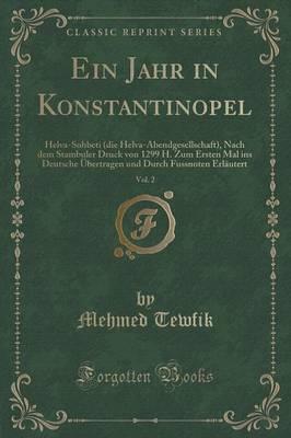 Ein Jahr in Konstantinopel, Vol. 2