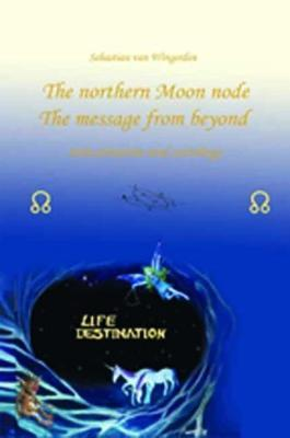 The northern Moon node The message from beyond