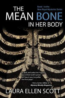 The Mean Bone in Her Body