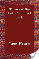 Theory of the Earth, Volume 1 (of 4)