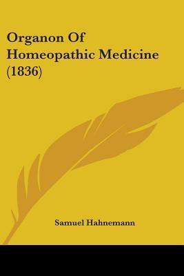 Organon of Homeopathic Medicine