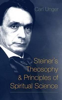 Steiner's Theosophy & Principles of Spiritual Science