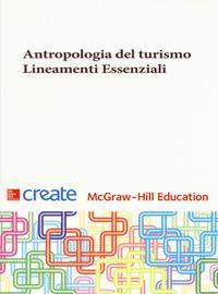 Antropologia del turismo. Lineamenti essenziali