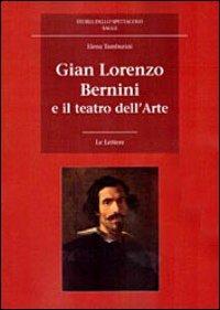 Gian Lorenzo Bernini e il teatro dell'arte
