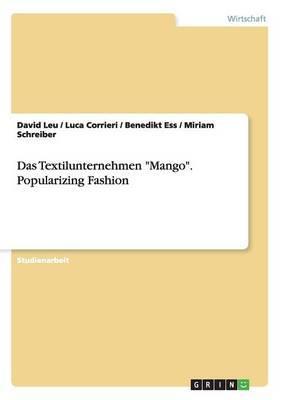 "Das Textilunternehmen ""Mango"". Popularizing Fashion"