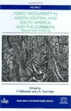 Forest Biodiversity in North, Central and South America, and the Caribbean