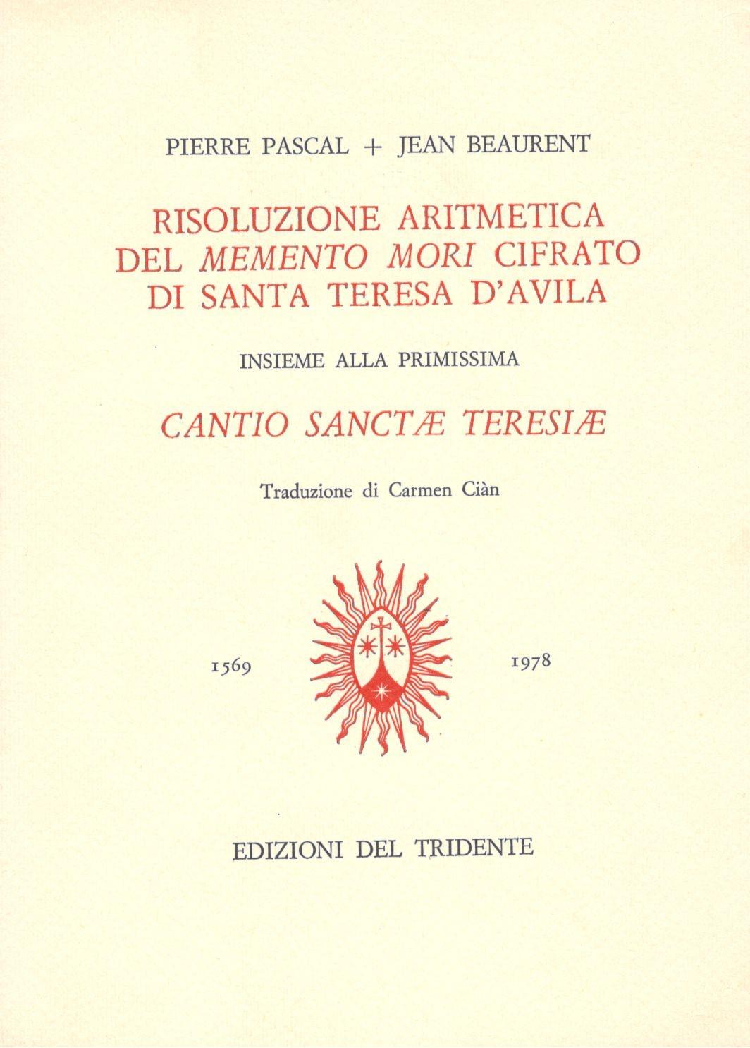 Risoluzione Aritmetica del Memento Mori cifrato di Santa Teresa D'Avila