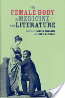 The Female Body in Medicine and Literature