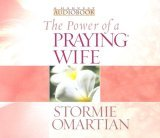 The Power of a Praying® Wife Audiobook