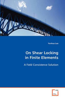 On Shear Locking in Finite Elements