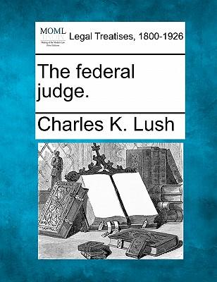 The Federal Judge.