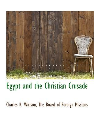 Egypt and the Christian Crusade