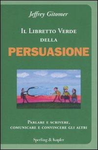 Il libretto verde della persuasione
